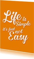 Life is simple- DH