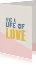 Live al life of love - BF