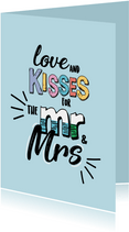 Love and kisses for MR and MRS -text color- felicitatiekaart