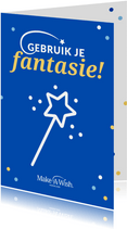 Make-A-Wish kaart gebruik je fantasie