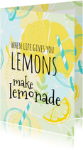 Make lemonade with lemons