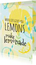 Make lemonade with lemons