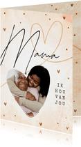 Mama ik hou van jou moederdagkaart stijlvol met foto en hart