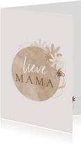 Moederdag Lieve mama bloemetjes