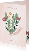 Moederdagkaart een bloemetje voor jou