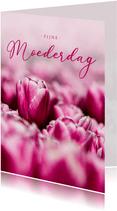 Moederdagkaart roze tulpen fijne Moederdag