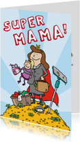 Moederdagkaart superheld carrière mama!