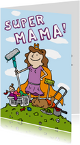 Moederdagkaart superheld mama!