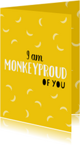 Monkeyproud of you geel - DH