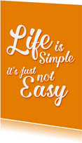 Motivationskarte Spruch Life is simple