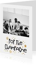 Nieuwjaarsborrel foto met goudlook 'pop the champagne'