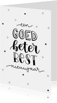 Nieuwjaarskaart - Een goed beter best nieuwjaar