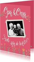 Opa & oma: jullie zijn de liefste