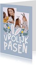 Paaskaart vrolijk pasen met oortjes en 2 foto's