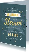 Petrol blauwe kaart met quote over vriendschap en sterren.
