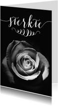 Rouwkaart sterkte roos zwart wit