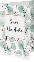 Save the date/trouwkaart eucalyptus