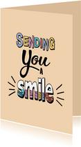 Sending you a smile - text color - zomaarkaart