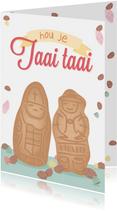 Sinterklaaskaart met twee taaipopjes 'hou je taai taai'