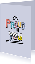So proud of you - text color - zomaar kaart