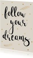 Spreukenkaart Dreams - WW