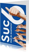 Suc6 met je examens!
