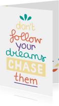 Succes Chase dreams