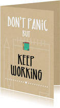 Succes Don't panic but keep working