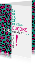 Succes Typografisch met luipaardprint