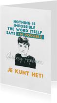 Succes kaarten - Succeskaart - je kunt het! Audrey Hepburn