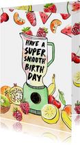 Verjaardagskaarten - Super smooth verjaardagskaart fruit