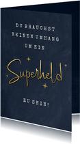 Superheld-Grußkarte 'Superheld ohne Umhang'