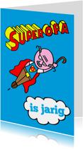 superopa is jarig