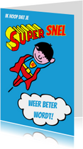 supersnel beterschap