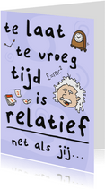 Te Laat - Relatief Jong