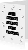 Typografische valentijnskaart in zwart wit met leuke quote