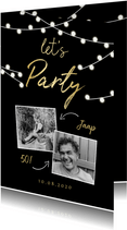 Uitnodiging lampjes gouden 'let's party' met foto's