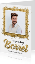 Uitnodiging verjaardag borrel confetti goud met eigen foto