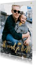 Vaderdag fotokaart voor de eerste vaderdag ik vind je lief