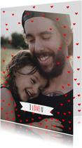 Vaderdag kaart hartjes rood I love you