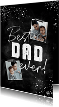 Vaderdagkaart best dad ever krijt spetters foto