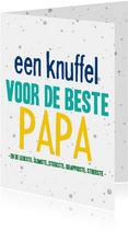 Vaderdagkaart een knuffel voor de beste papa