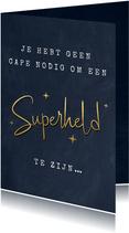 Vaderdagkaart geen cape nodig om een superheld te zijn