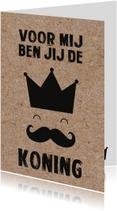 Vaderdagkaart 'Voor mij ben jij de koning'