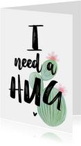 Valentijn. Cactus , I need a Hug