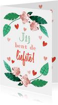 Valentijn Jij bent de liefste bloemen en hartjes