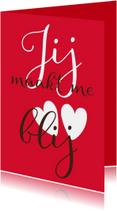 Valentijn Jij Maakt Me Blij