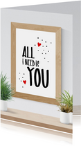 Valentijn poster All I need is you