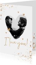 Valentijnskaart hart liefde goud spetters i love you