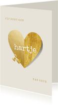 Valentijnskaart je hebt een hartje van goud